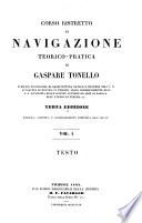 Corso ristretto di navigazione teorico pratica  Con tavole   3  ed  riv  coretta e considerabilmente augm  dall autore