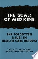 The Goals of Medicine