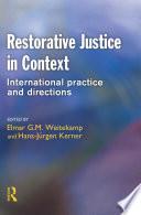 Restorative Justice in Context