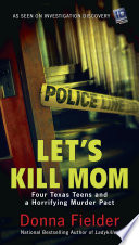 Let s Kill Mom