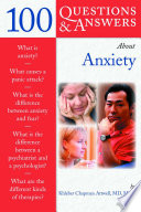 100 Questions   Answers About Anxiety