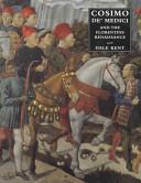 Cosimo De Medici And The Florentine Renaissance