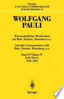 Wissenschaftlicher Briefwechsel mit Bohr, Einstein, Heisenberg u.a. Band IV, Teil I: 1950–1952 / Scientific Correspondence with Bohr, Einstein, Heisenberg a.o. Volume IV, Part I: 1950–1952