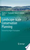 Landscape scale Conservation Planning