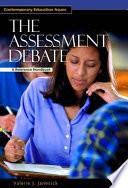 The Assessment Debate