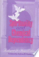 Spirituality and Chemical Dependency