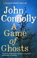 Ebook A Game of Ghosts Epub John Connolly Apps Read Mobile