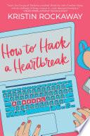 How to Hack a Heartbreak Book PDF