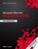 Shelly Cashman Series Microsoft Office 365   Access 2016  Intermediate