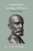 Durkheim's Sociology of Religion