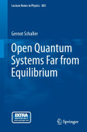 Book Open Quantum Systems Far from Equilibrium
