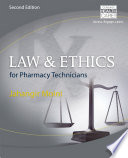 Law and Ethics for Pharmacy Technicians