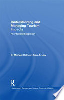 Understanding And Managing Tourism Impacts : it significant social, environmental, economic...