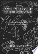 Ancient Egypt Light Of The World 2 Vol set Taylor Francis An Informa Company