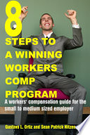8 Steps to a Winning Workers Comp Program