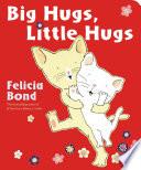 Big Hugs, Little Hugs
