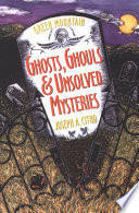 Green Mountain Ghosts  Ghouls   Unsolved Mysteries