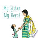 My Sister My Hero