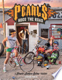 Pearls Hogs the Road