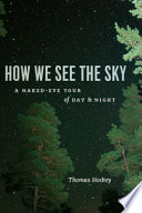 How We See the Sky