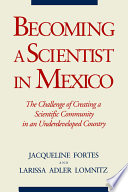 Becoming a Scientist in Mexico