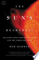 The Sun s Heartbeat