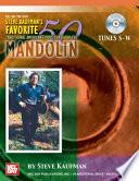 Steve Kaufman s Favorite 50 Mandolin  Tunes S W