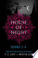 House of Night Series Books 1 4