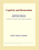 Captivity and Restoration  Webster s French Thesaurus Edition