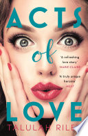 Acts of Love  a sizzling and sexy escapist romance perfect for summer