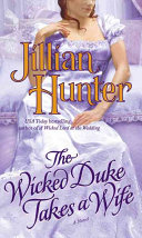 The Wicked Duke Takes A Wife : after inheriting a dukedom, but he meets his...