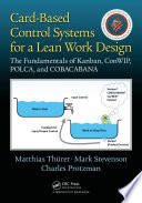 Card Based Control Systems for a Lean Work Design