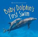 Baby Dolphin S First Swim