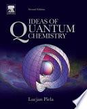 Ideas of Quantum Chemistry