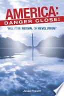 America  Danger Close