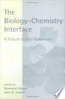 The Biology - Chemistry Interface