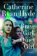 Brave Girl  Quiet Girl Book PDF