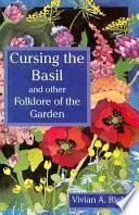 Cursing the Basil