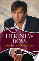 Her New Boss  A Rouge Erotic Romance