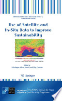 Use of Satellite and In Situ Data to Improve Sustainability