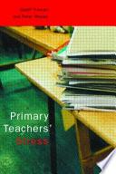 Primary Teachers  Stress