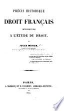 Pr Cis Historique Du Droit Fran Ais Introduction L Tude Du Droit