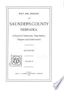 Past and Present of Saunders County  Nebraska