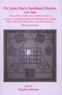 True and Faithful Relation of what Passed for Many Yeers Between Dr  John Dee and Some Spirits