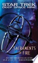 Star Trek  Deep Space Nine  Sacraments of Fire
