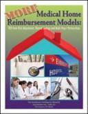 MORE Medical Home Reimbursement Models