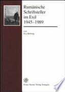 Rumänische Schriftsteller im Exil 1945-1989