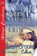 Rules of Desire  Protecting Erin  More Desire  Oklahoma 4