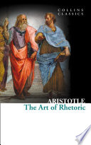 The Art of Rhetoric  Collins Classics