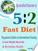 Revolutionary 5 2 Fast Diet